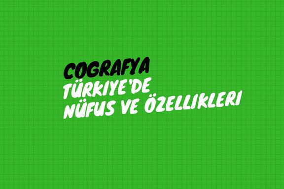 Türkiye'de Nüfus ve Özellikleri