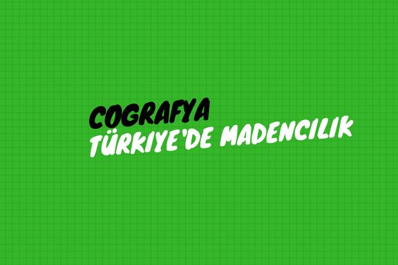 Türkiye'de Madencilik