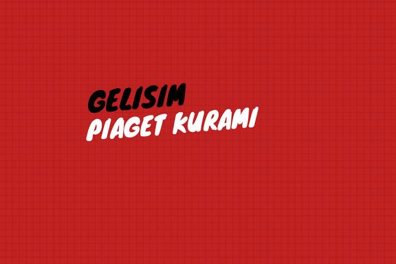 Piaget Kuramı