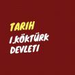 I.Köktürk Devleti (Göktürk) (552-659)