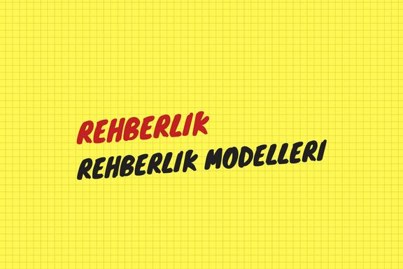 Rehberlik Modelleri